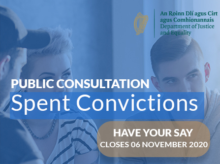 What do you think about Spent Convictions? Closing Date: 6th November 2020